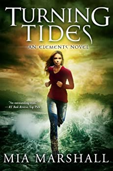Turning Tides (Elements, Book 3) by [Marshall, Mia]