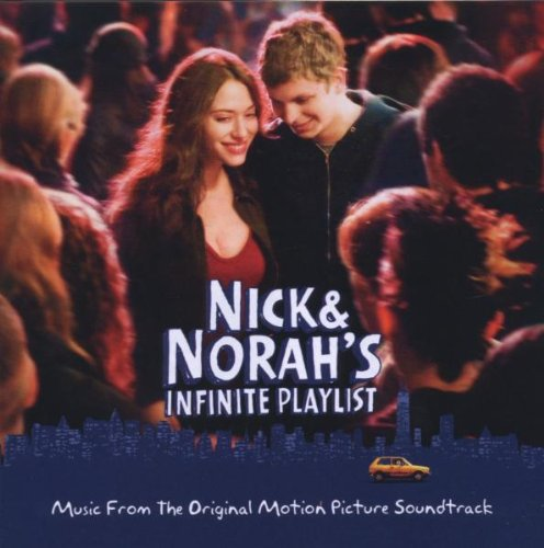 Nick and Norah's Infinite Playlist: Music From the Original Motion Picture Soundtrack
