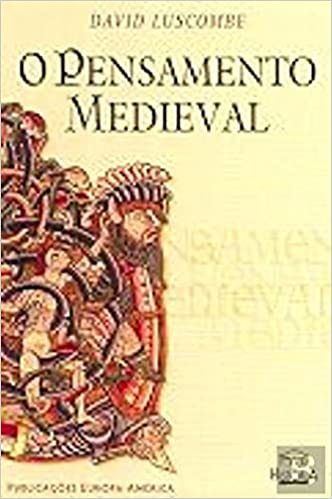O Pensamento Medieval (Portuguese Edition) (Portuguese) Paperback – 2000 1e708643bad2b