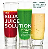 The Suja Juice Solution: 7 Days to Lose Fat, Beat Cravings, and Boost Your Energy offers