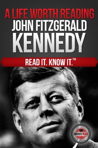 Download A Life Worth Reading John Fitzgerald Kennedy ebook