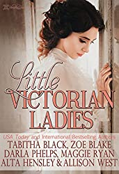 Little Victorian Ladies: A Collection Of Age-Play Classics From Blushing Books