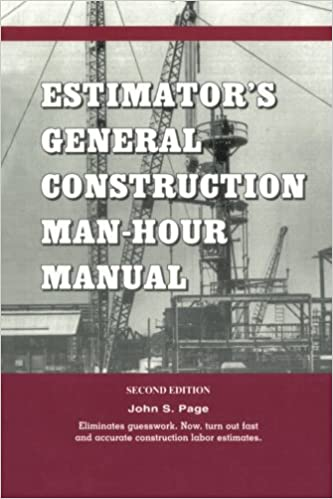 Estimators general construction manhour manual estimators man estimators general construction manhour manual estimators man hour library john s page ebook amazon fandeluxe Image collections