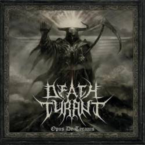 Death Tyrant: Opus de Tyranis (Audio CD)