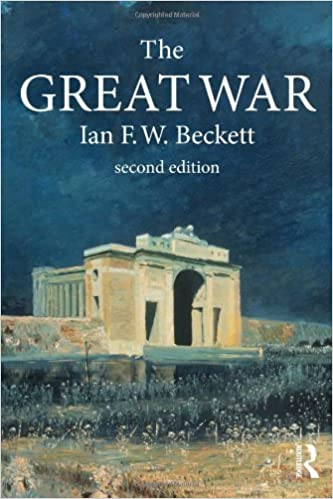 The Great War: 1914-1918 Modern Wars In Perspective