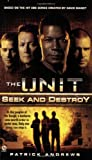 The Unit: Seek and Destroy, Patrick Andrews, 0451225392