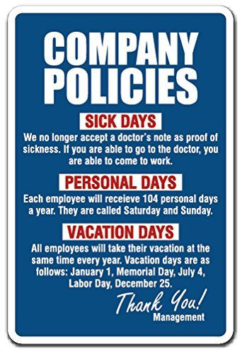 Company Policies Employment Work Funny Rules Job Employee Vacation