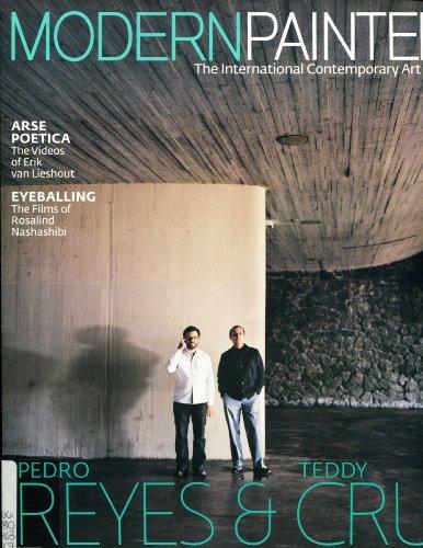 Modern Painters The International Contemporary Art Magazine, (November 2007) Arse Poetica the Videos of Erik van Lieshout; Eyeballing the Films of Rosalind Nashashibi; Pedro Reyes & Teddy Crus Art and Architecture Get Engaged