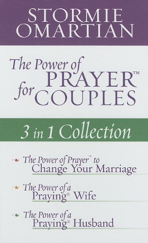 Download The Power of Prayer for Couples: 3 in 1 Collection