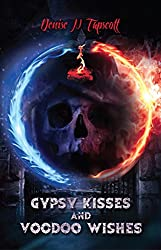 Gypsy Kisses and Voodoo Wishes (The Zenobia Tales Book 1)