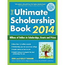 The Ultimate Scholarship Book 2014: Billions of Dollars in Scholarships, Grants and Prizes (Ultimate Scholarship...