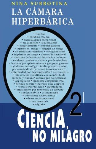 Descargar Libro La Cámara Hiperbárica: Ciencia, No Milagro Nina Subbotina