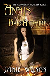 Anais of Brightshire (Blood Mage Chronicles Book 1)