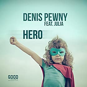 Denis Pewny feat. Julia-Hero (Remixes)