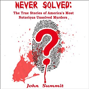 Never Solved Audiobook