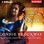 No Place for a Dame | Connie Brockway