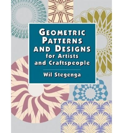 Download [ { GEOMETRIC PATTERNS AND DESIGNS FOR ARTISTS AND CRAFTSPEOPLE } ] by Stegenga, Wil (AUTHOR) Dec-06-2002 [ Paperback ] pdf