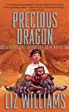 Precious Dragon, Liz Williams, 1597800848