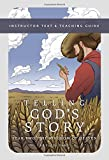 Telling God's Story, Year Two: The Kingdom of Heaven: Instructor Text & Teaching Guide (Telling God's Story)