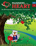 Manners of the Heart Grade 1: An Elementary Character Education Curriculum