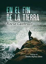 EN EL FIN DE LA TIERRA: Adictiva, fascinante, sorprendente... (Spanish Edition)