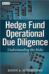 Hedge Fund Operational Due Diligence (09) by Scharfman. Jason A [Hardcover (2008)]