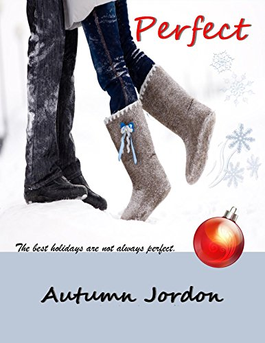 PERFECT: A Christmas Romance (PERFECT LOVE SERIES Book 1) cover