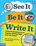 See It, Be It, Write It, Hope Sara Blecher-Sass and Maryellen Moffitt, 1575423472