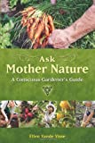 Ask Mother Nature, Ellen Vande Visse, 1844091635