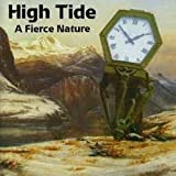 A Fierce Nature By High Tide (2007-12-28)