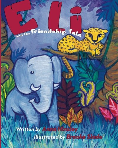 Eli: and the Friendship Tale