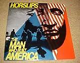 The Man Who Built America by Horslips Record Vinyl Album LP