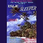 Isle of the Sleeper: The Outer Twilight Series, Volume II | Edmond Hamilton