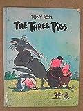 The Three Pigs, Tony Ross, 0394961439