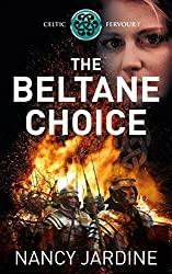 The Beltane Choice (Celtic Fervour Series Book 1)