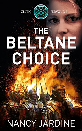 The Beltane Choice (Celtic Fervour Series Book 1)