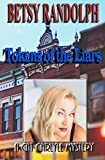 Tokens of the Liars (The Cat Carlyle Mysteries Book 1)