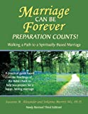 img - for Marriage Can Be Forever - Preparation Counts! 3rd Edition book / textbook / text book