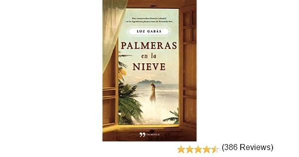 Palmeras en la nieve Autores Españoles e Iberoamericanos: Amazon ...