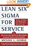 Lean Six Sigma for Service: How to Us...