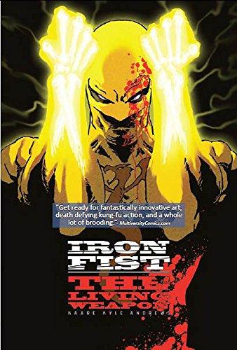 Iron Fist: The Living Weapon Volume 1: Rage (Iron Fist The Living Weapon Volume 1 Rage)