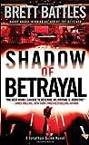 Shadow of Betrayal: A Jonathan Quinn Novel