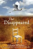 The Disappeared by Gloria Whelan front cover
