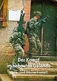 Der Kampf im bebauten Gelände. US Army FM 90-10-1