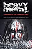 img - for Heavy Metal: Controversies and Counterculture (Studies in Popular Music) by Titus Hjelm (editor) (2013-04-30) book / textbook / text book
