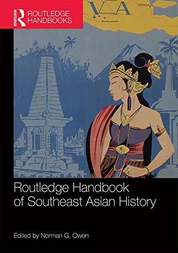 (Routledge Handbook of Southeast Asian History)