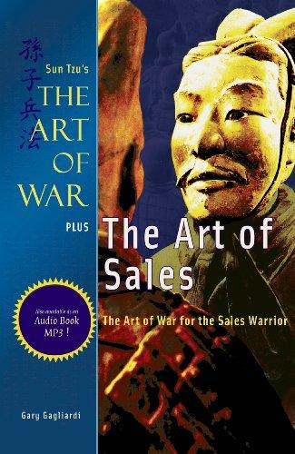 Sun Tzu - The Art of Sales: Sun Tzu's The Art of War for the Sales Warrior (Art of War Plus Book 2)