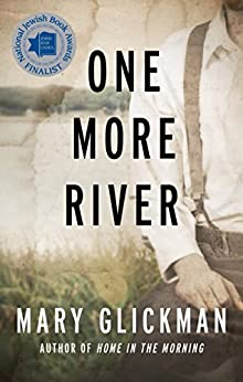 One More River by [Glickman, Mary]