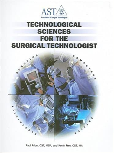 Technological Sciences for the Surgical Technologist by Paul Price CST Cst Cst Cst Cst Cst (2002-05-03)