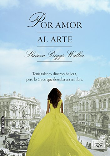 Por amor al arte (Spanish Edition) by [Waller, Sharon Biggs]